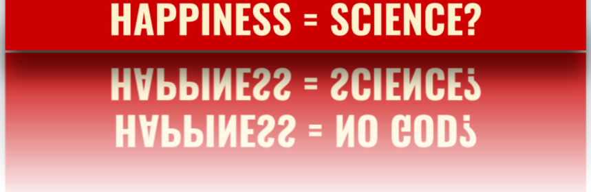Happiness = Science?