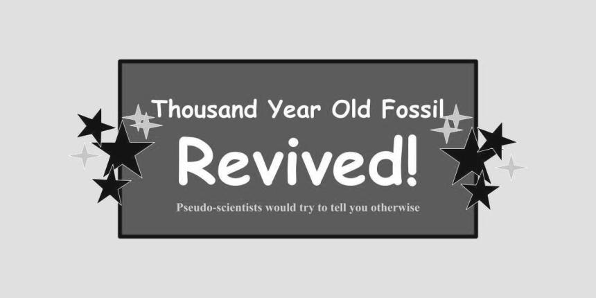 1000 yr old fossil revived