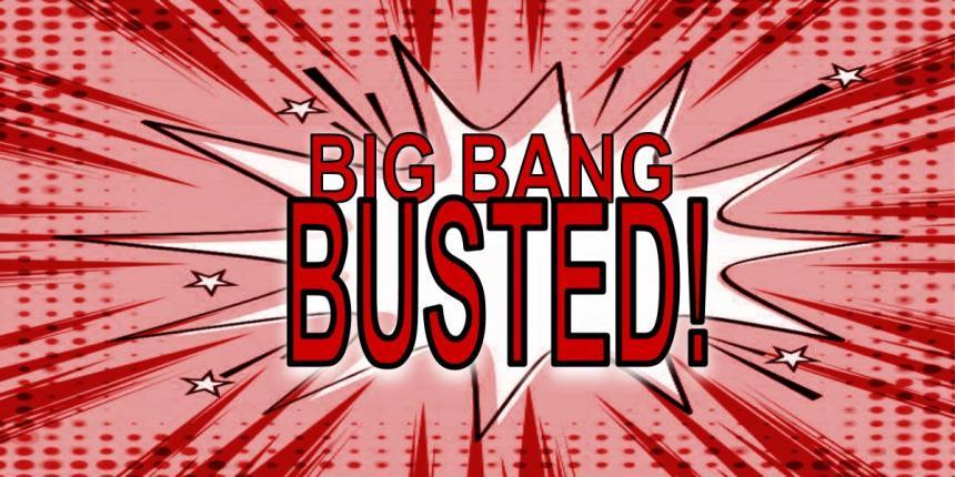 Big Bang Busted!